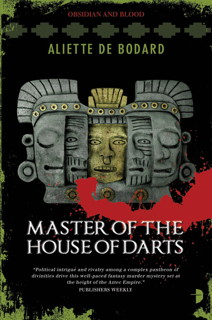 Book cover: Master of the House of Darts by Aliette de Bodard