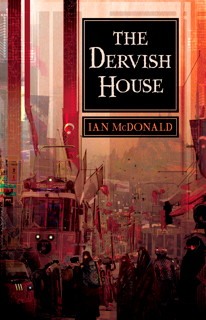 Book cover: The Dervish House (Ian McDonald)