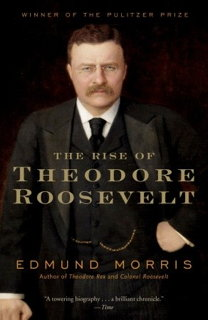 Book cover: The Rise of Theodore Roosevelt by Edmund Morris