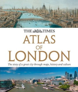 Book cover: The Times Atlas of London