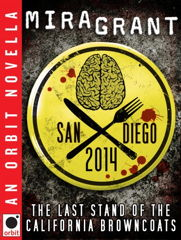 Book cover: San Diego 2014: The Last Stand of the California Browncoats
