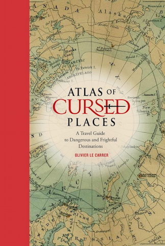 Book cover: Atlas of Cursed Places