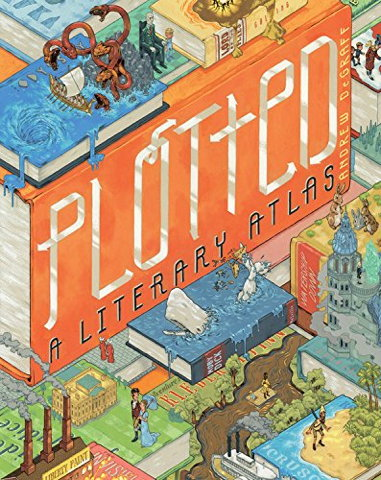 Book cover: Plotted: A Literary Atlas
